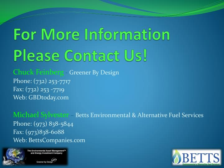 For More Information Please Contact Us!