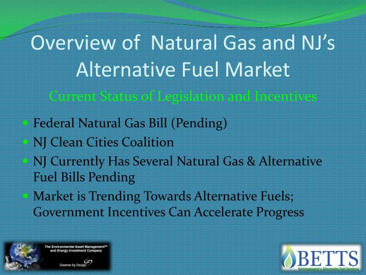 Overview of  Natural Gas and NJ's Alternative Fuel Market