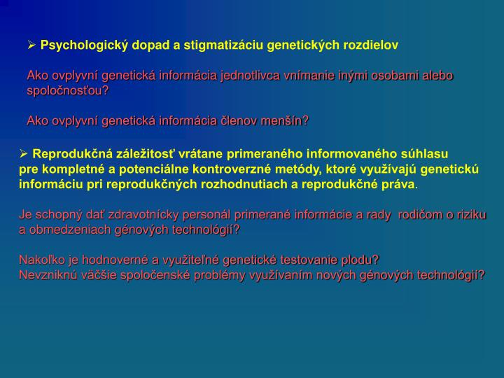 Psychologický dopad a stigmatizáciu genetických rozdielov