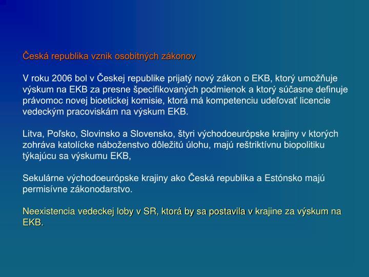 Česká republika vznik osobitných zákonov