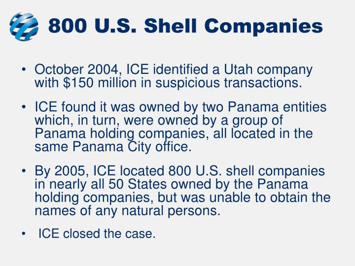 800 U.S. Shell Companies