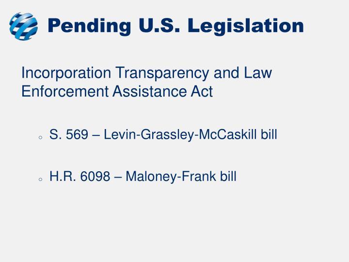 Pending U.S. Legislation