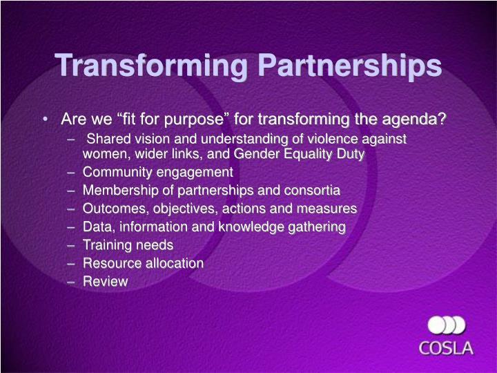 Transforming Partnerships