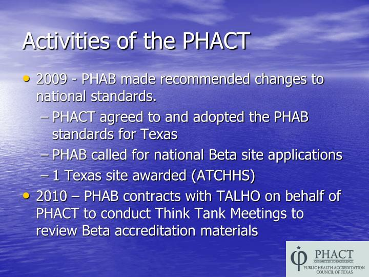 Activities of the PHACT