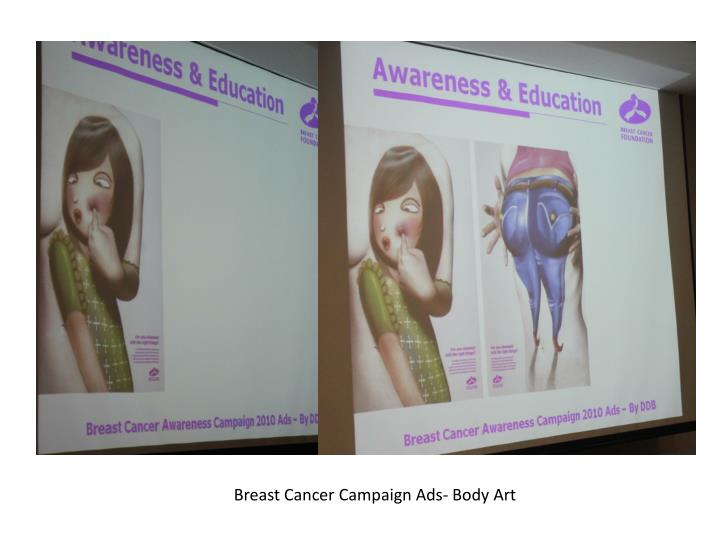 Breast Cancer Campaign Ads- Body Art