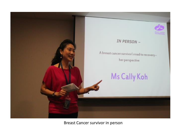 Breast Cancer survivor in person