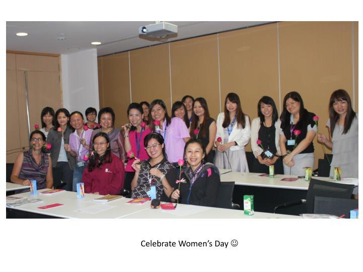 Celebrate Women's Day