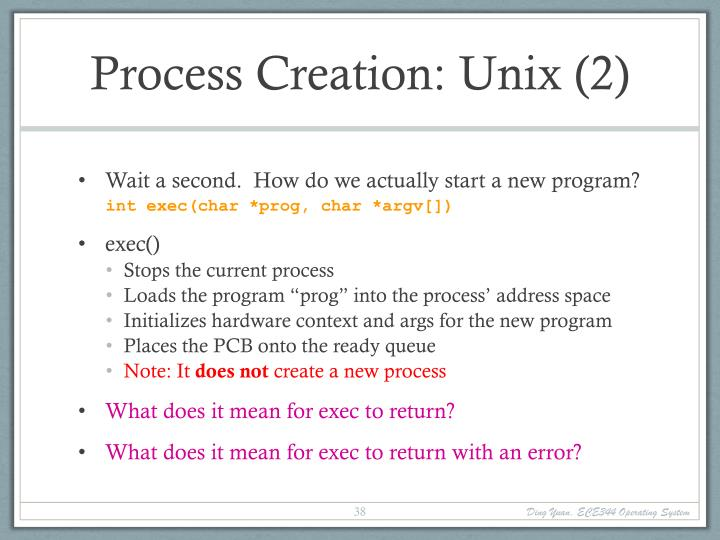Process Creation: Unix (2)