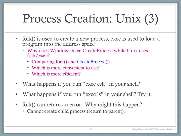 Process Creation: Unix (3)