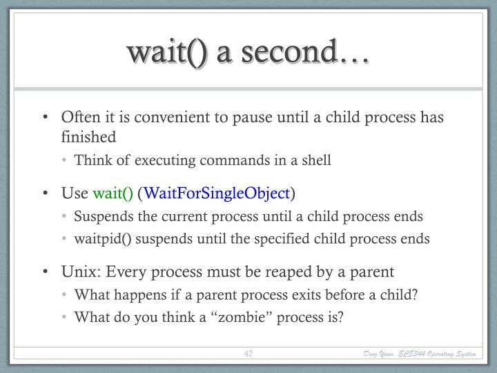 wait() a second…