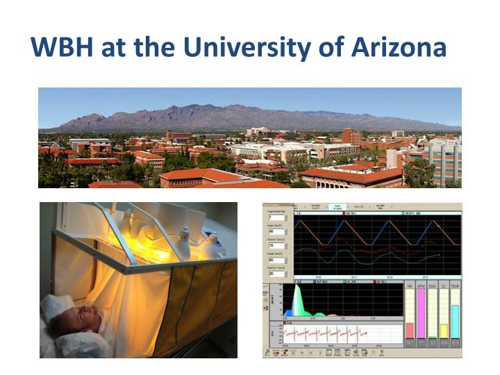 WBH at the University of Arizona