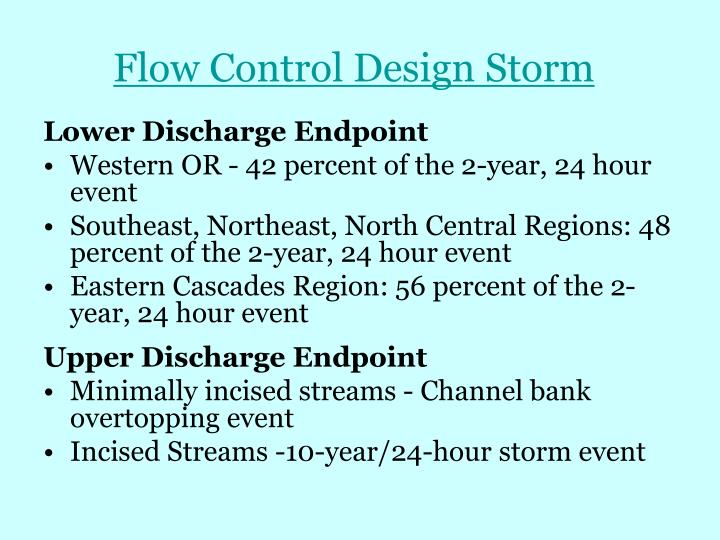 Flow Control Design Storm