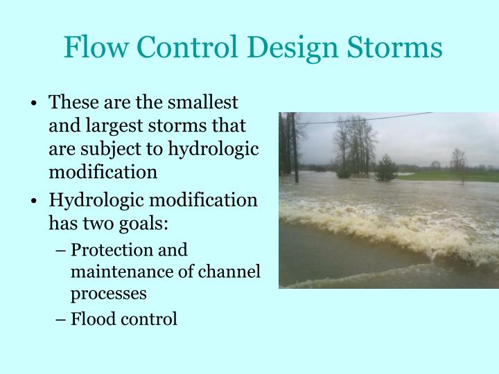 Flow Control Design Storms