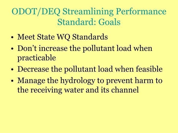 ODOT/DEQ Streamlining Performance Standard: Goals