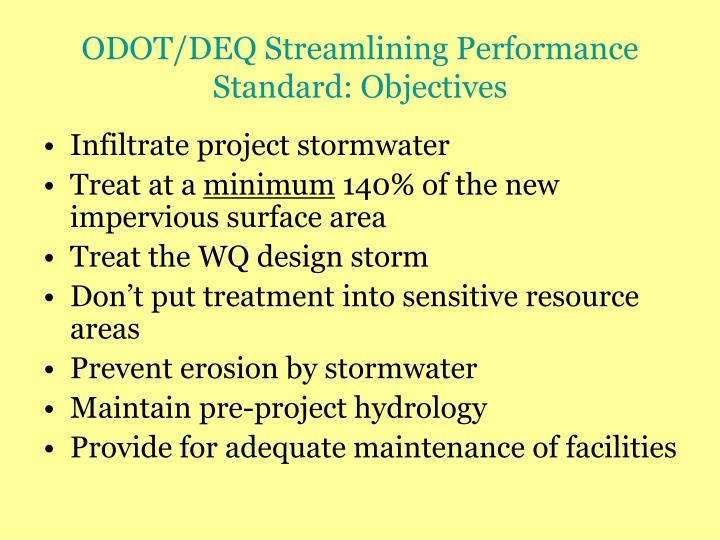 ODOT/DEQ Streamlining Performance Standard: Objectives