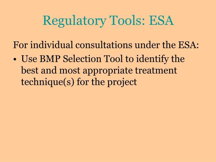 Regulatory Tools: ESA