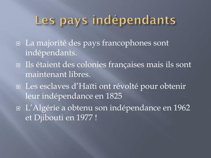 Les pays indépendants