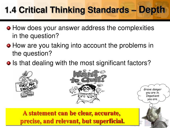 1.4 Critical Thinking Standards –