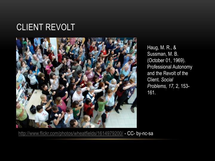 Client revolt