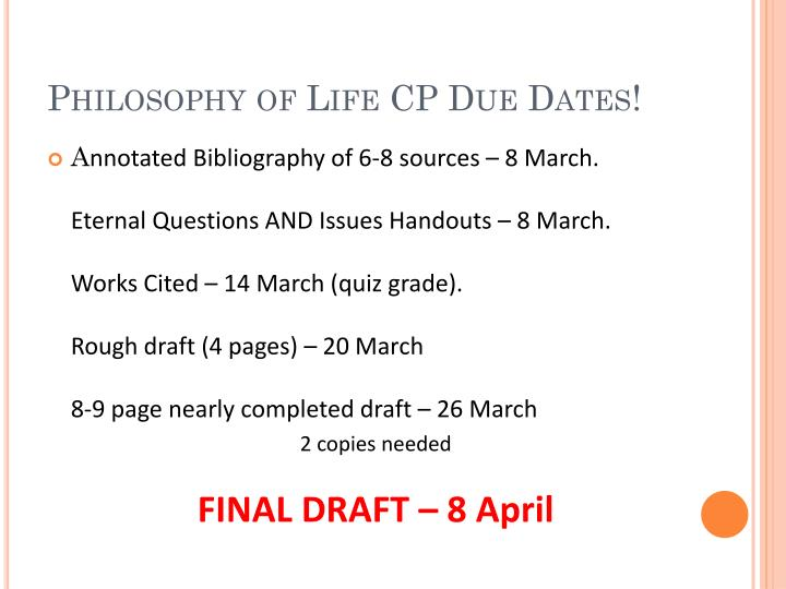 Philosophy of Life CP Due Dates!