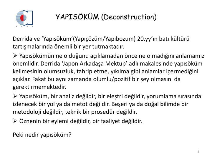 YAPISÖKÜM (Deconstruction)