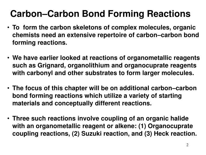 Carbon–Carbon Bond Forming Reactions