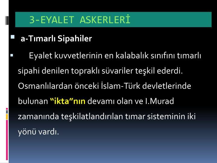 3-EYALET ASKERLER