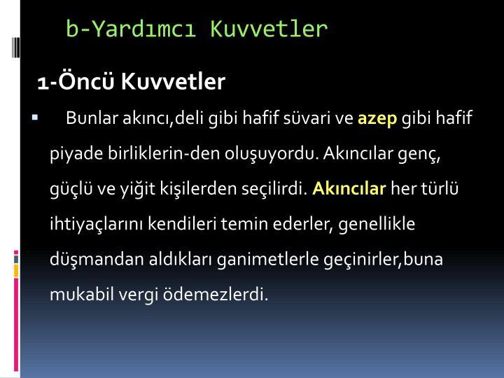 b-Yardmc Kuvvetler