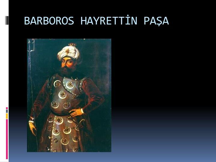 BARBOROS HAYRETTN PAA