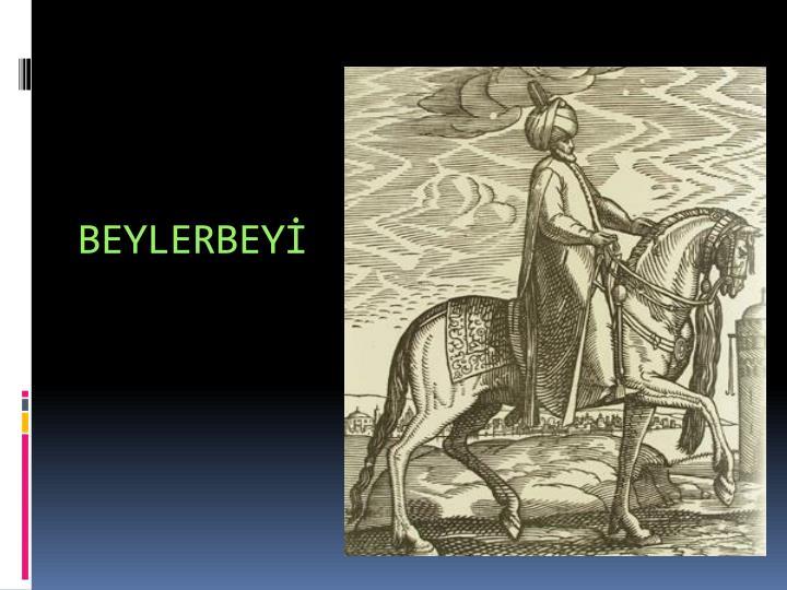 BEYLERBEY