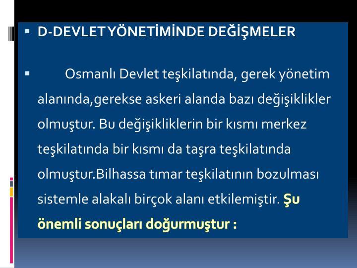 D-DEVLET YNETMNDE DEMELER