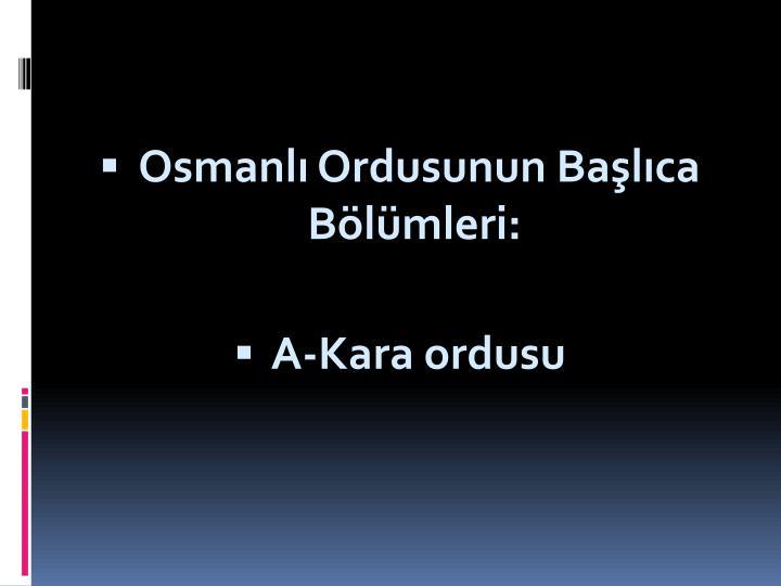 Osmanl Ordusunun Balca Blmleri: