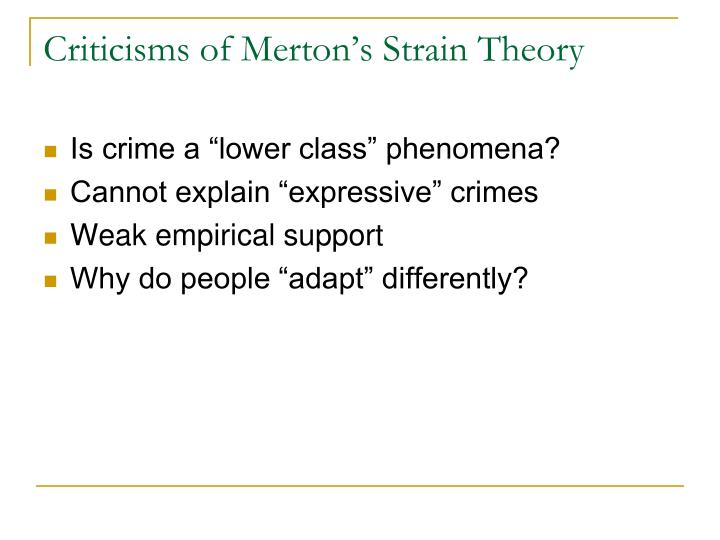 Criticisms of Merton's Strain Theory