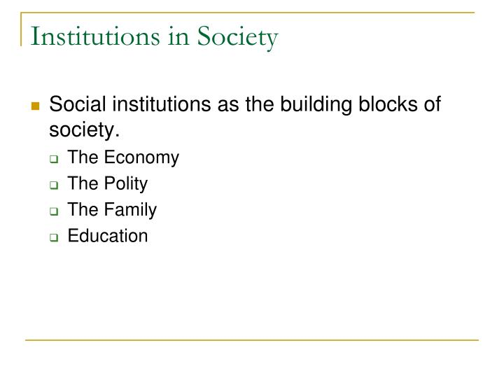 Institutions in Society