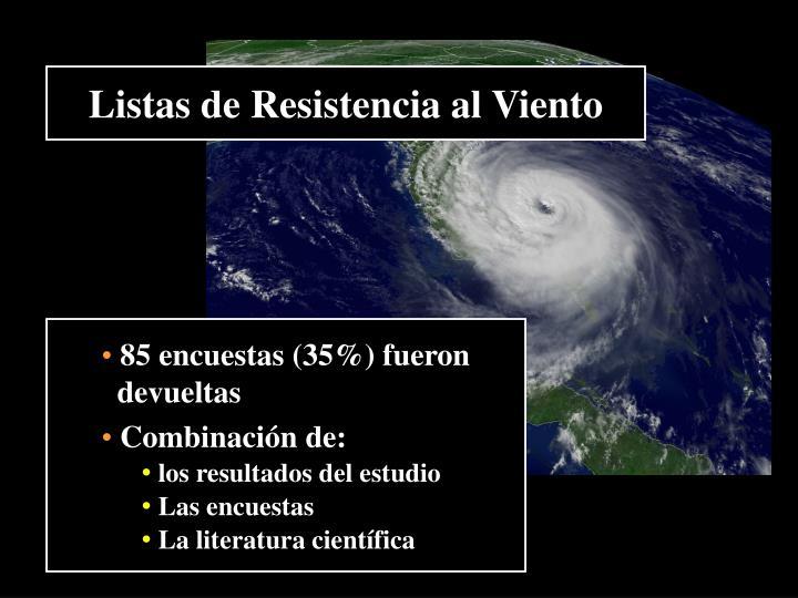 Listas de Resistencia al Viento