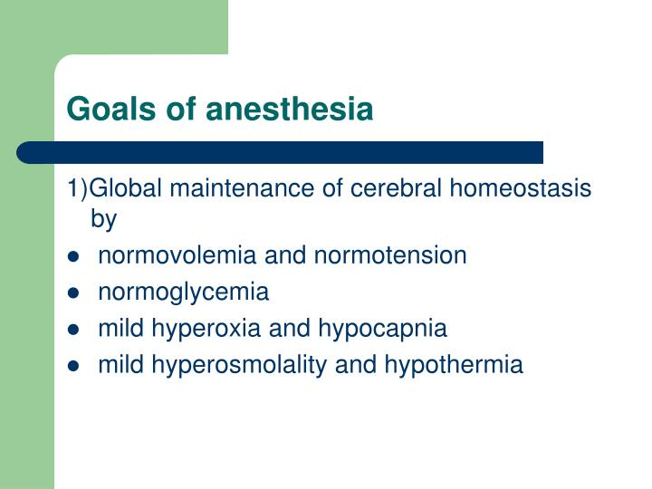 Goals of anesthesia