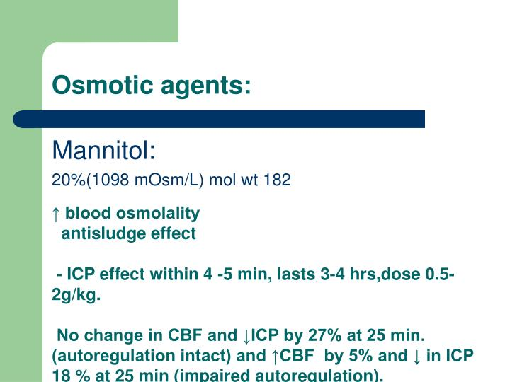 Osmotic agents: