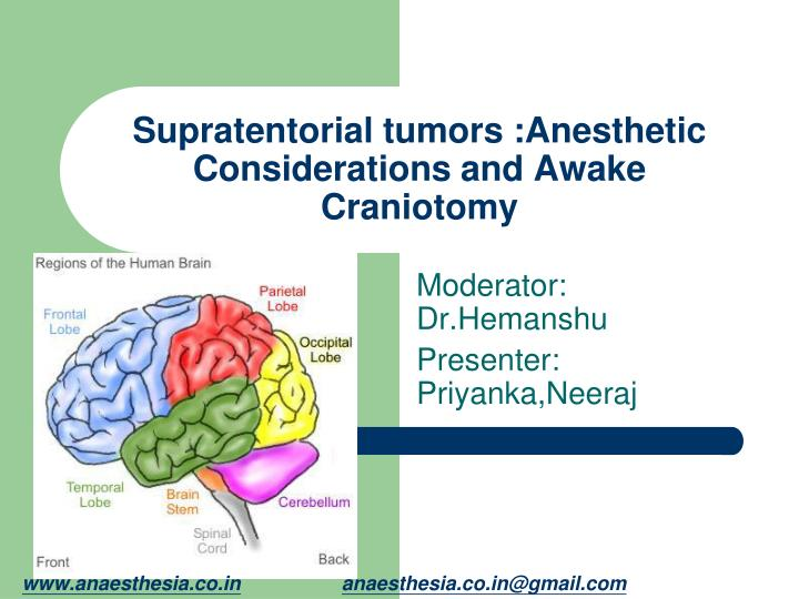Supratentorial tumors anesthetic considerations and awake craniotomy
