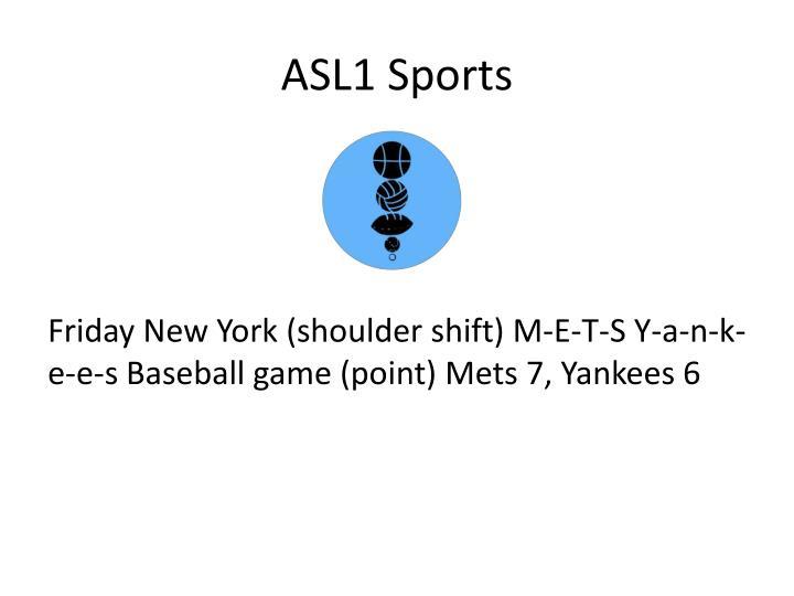 ASL1 Sports