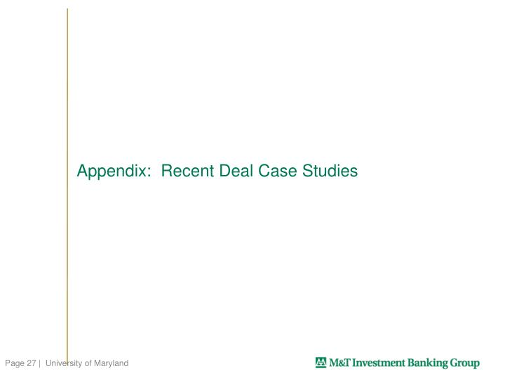 Appendix:  Recent Deal Case Studies