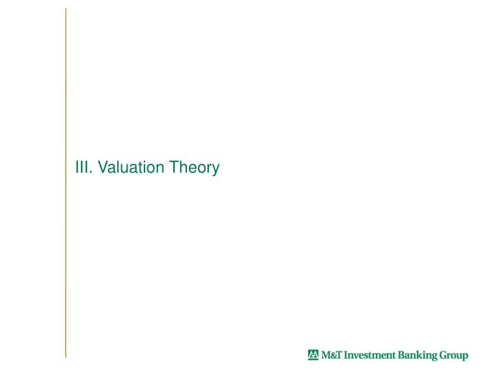 III. Valuation Theory