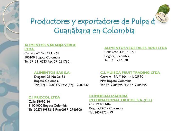 Productores y exportadores de Pulpa de Guanábana en Colombia