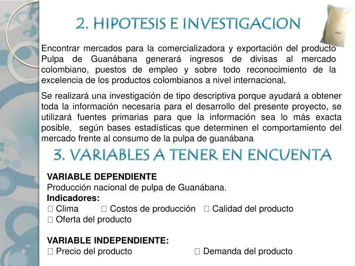2. HIPOTESIS E INVESTIGACION