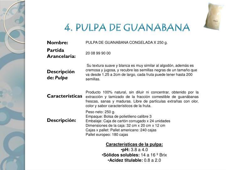 4. PULPA DE GUANABANA