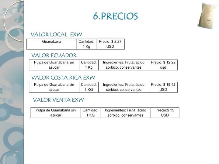 6.PRECIOS