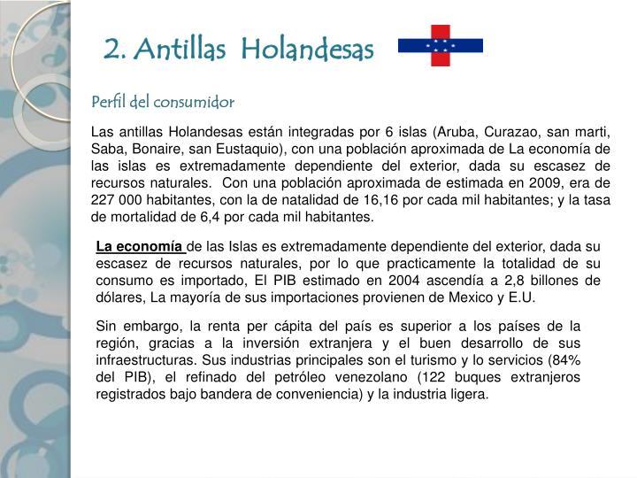 2. Antillas  Holandesas