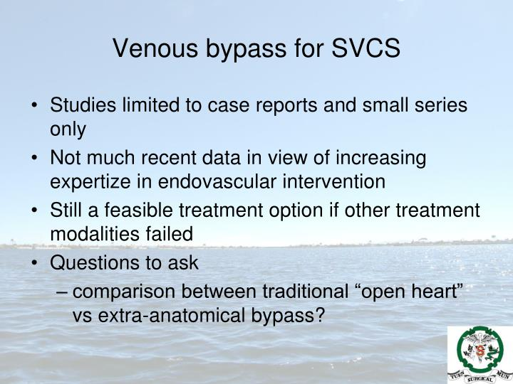 Venous bypass for SVCS