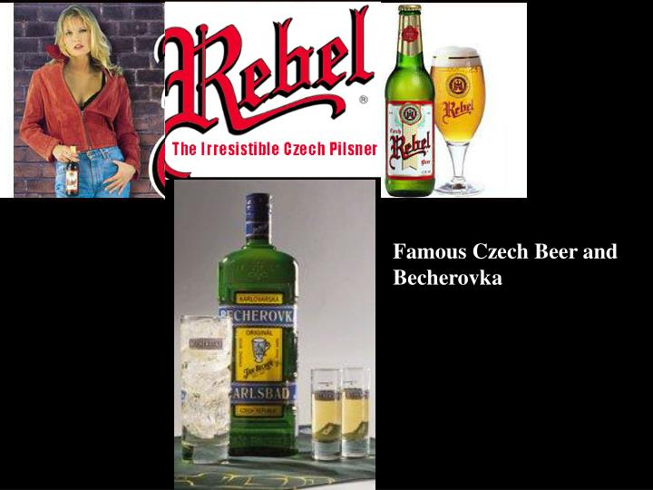 Famous Czech Beer and Becherovka