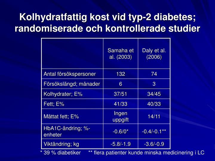 Kolhydratfattig kost vid typ-2 diabetes;