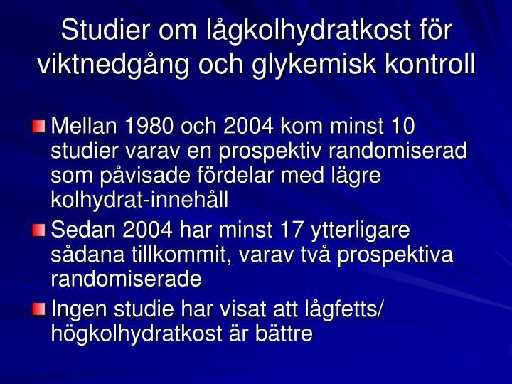 Studier om lågkolhydratkost för viktnedgång och glykemisk kontroll